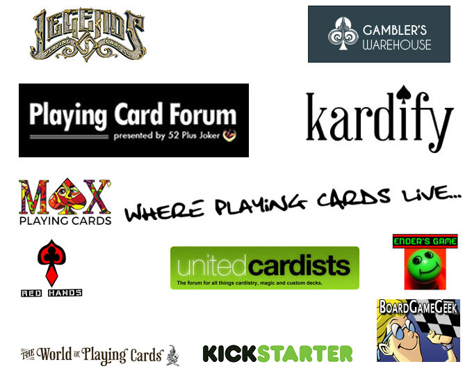 Thanks to Legends, Gambler's, Max Playing Cards, Kardify, United Cardists, Playing Card Forum, EndersGame, World of Playing Cards, Red Hands and Kickstarte for making Vizaĝo real!